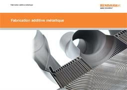 Brochure:  Fabrication additive métallique